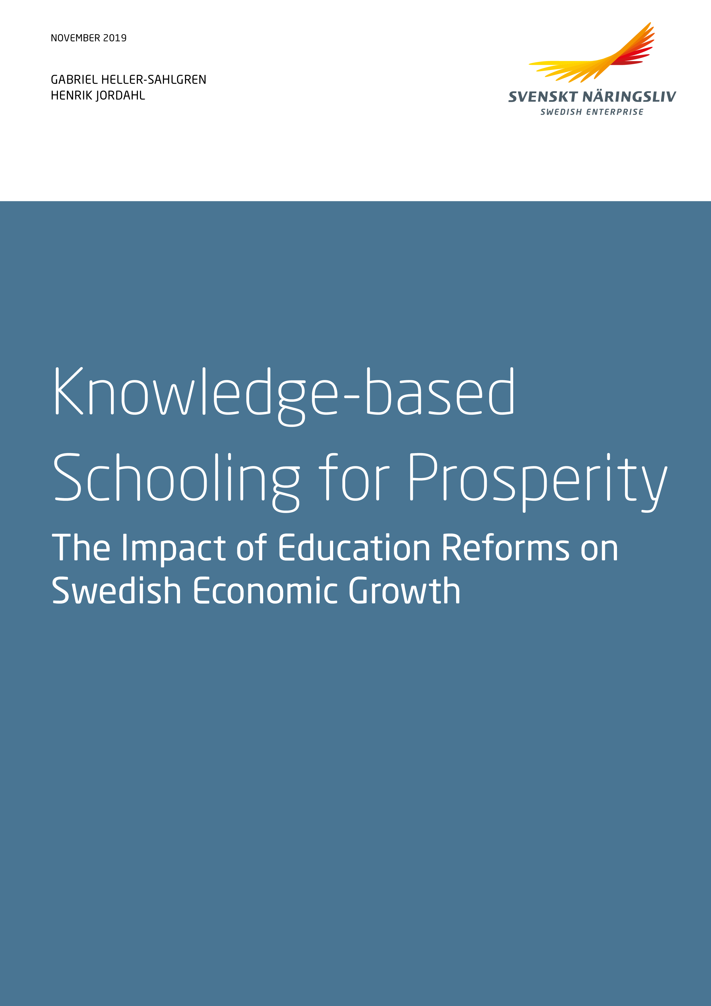 Knowledge-based Schooling for Prosperity - The Impact of Education Reforms on Swedish Economic Growth
