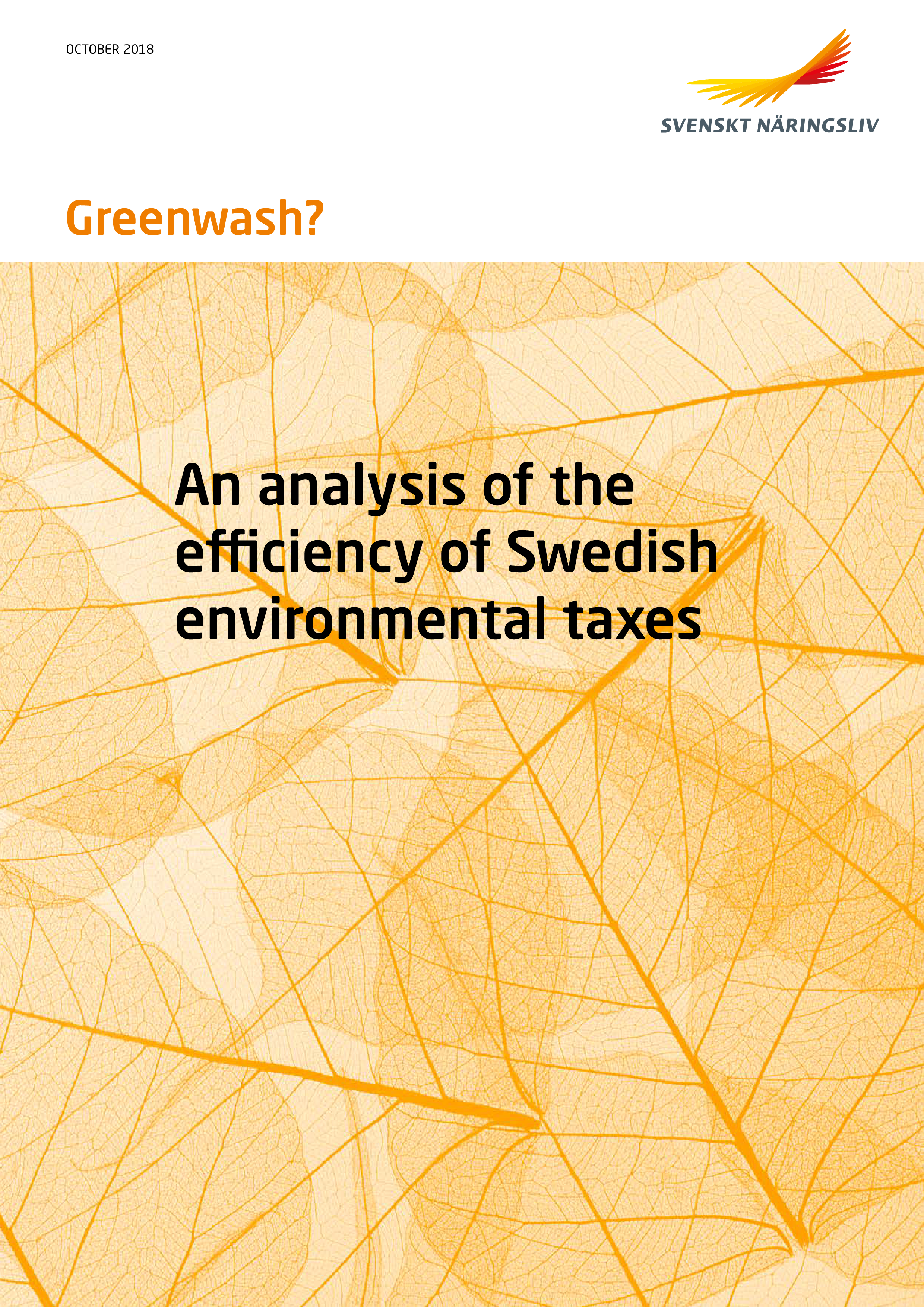 Greenwash? An analysis of the efficiency of Swedish environmental taxes