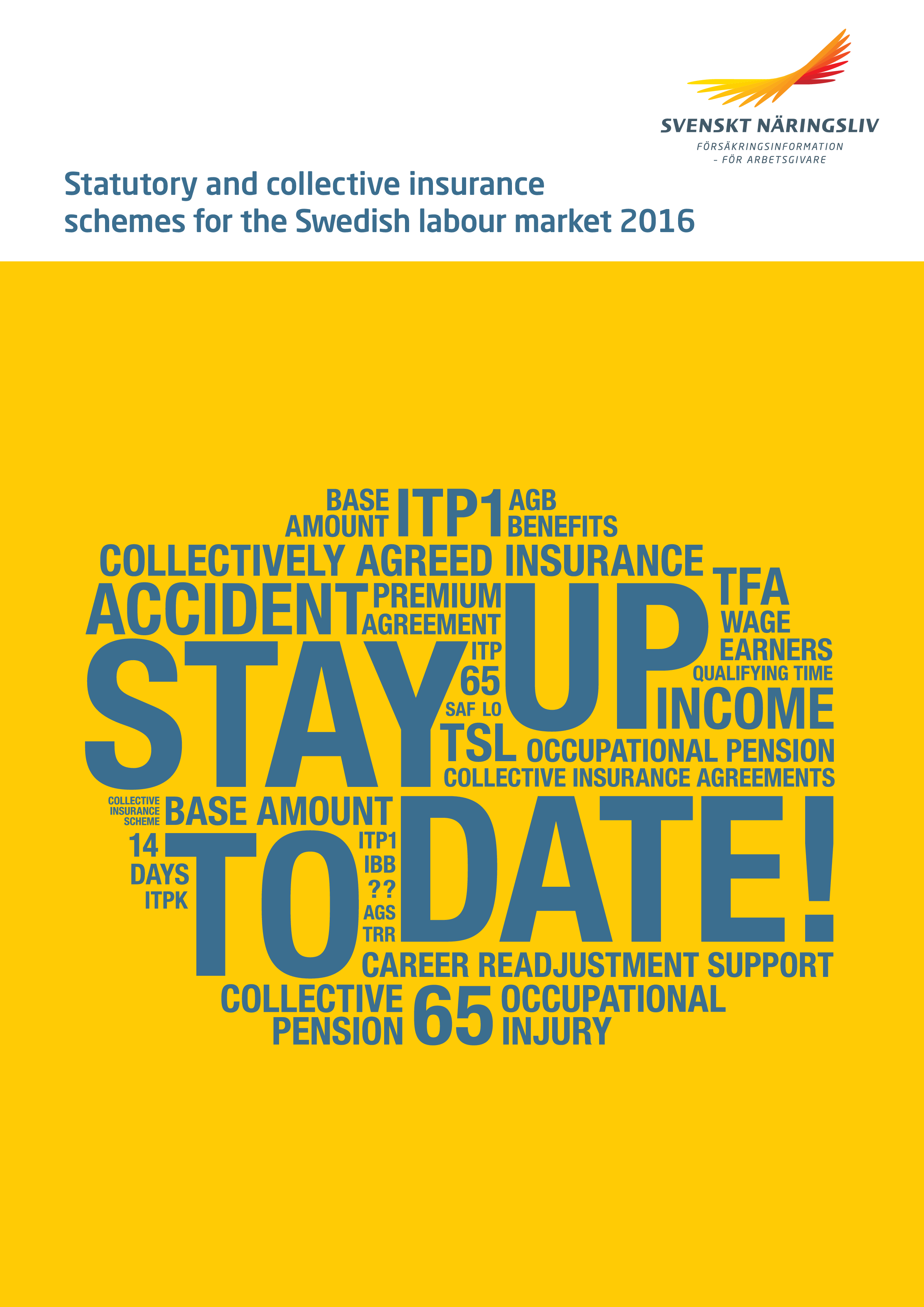 Statutory and collective insurance schemes for the Swedish labour market 2016