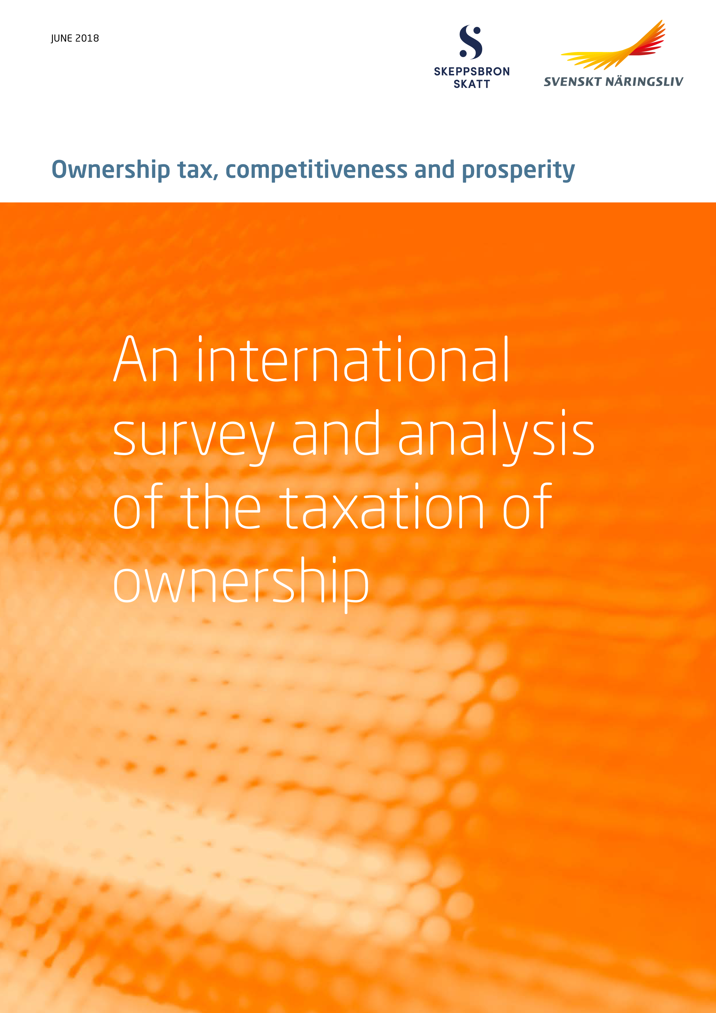 Ownership tax, competetiveness and prosperity - An international survey and analysis