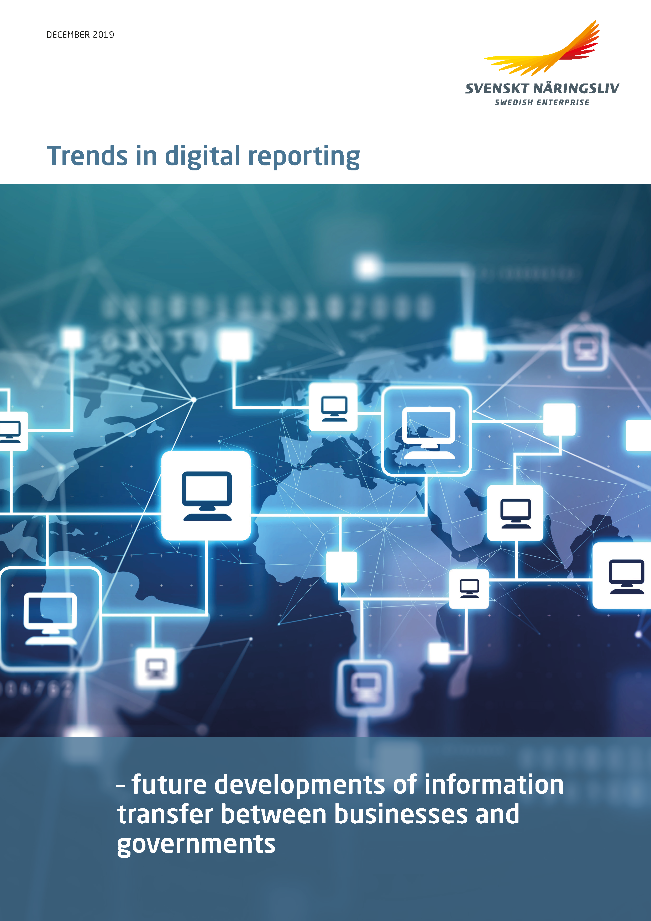 Trends in digital reporting - future developments of information transfer between businesses and governments