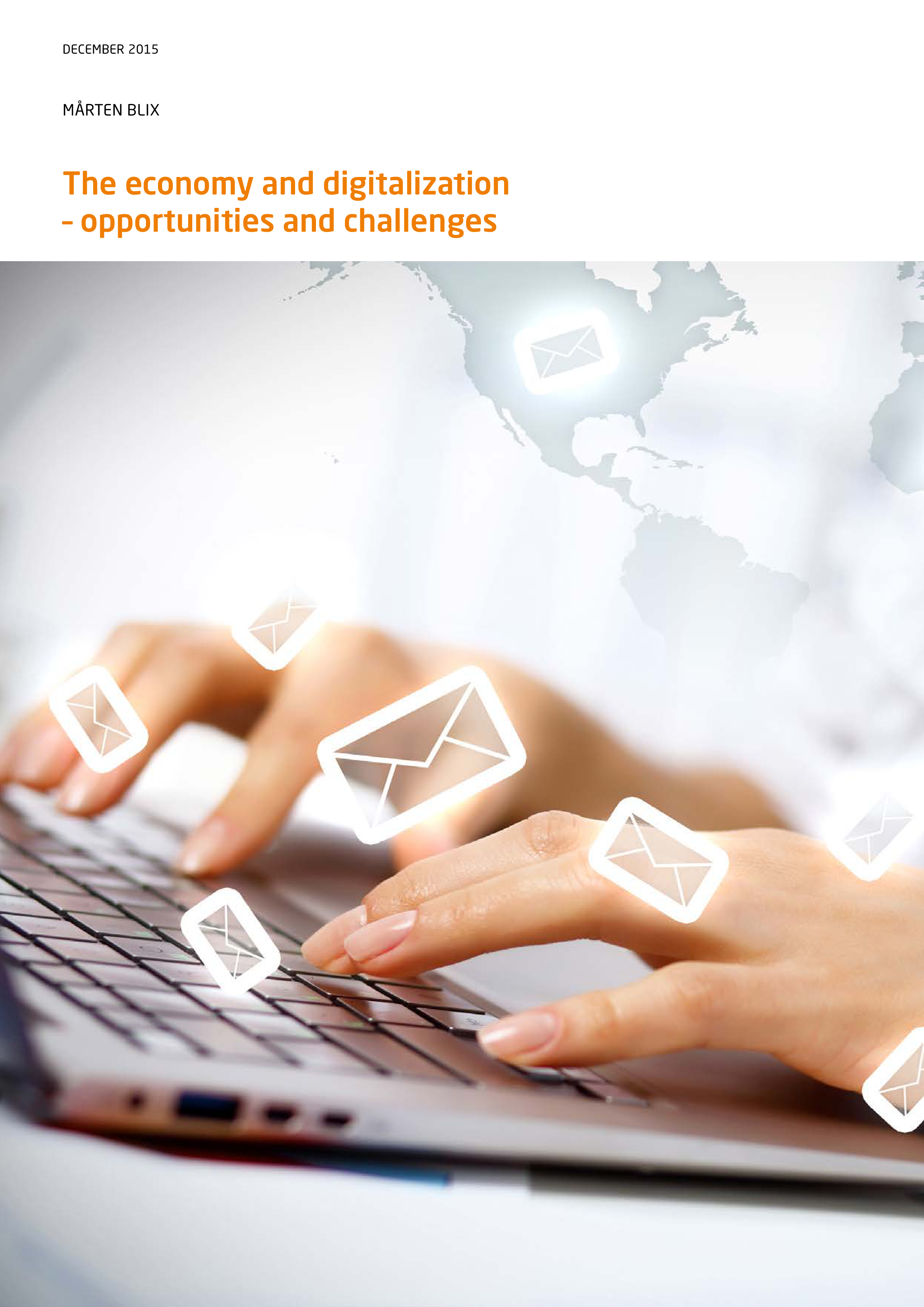 The economy and digitalization – opportunities and challenges
