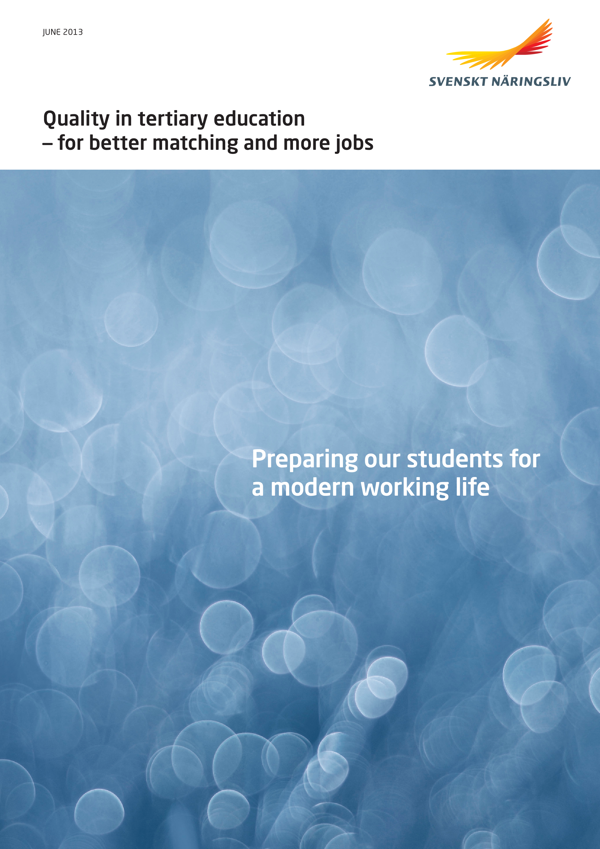 Quality in tertiary education for better matching and more jobs - preparing students for a modern working life