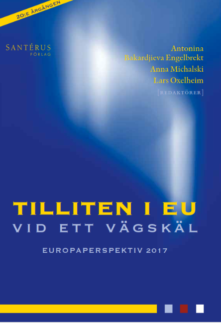 Trust in the European Union at a crossroads - Europaperspektiv 2017