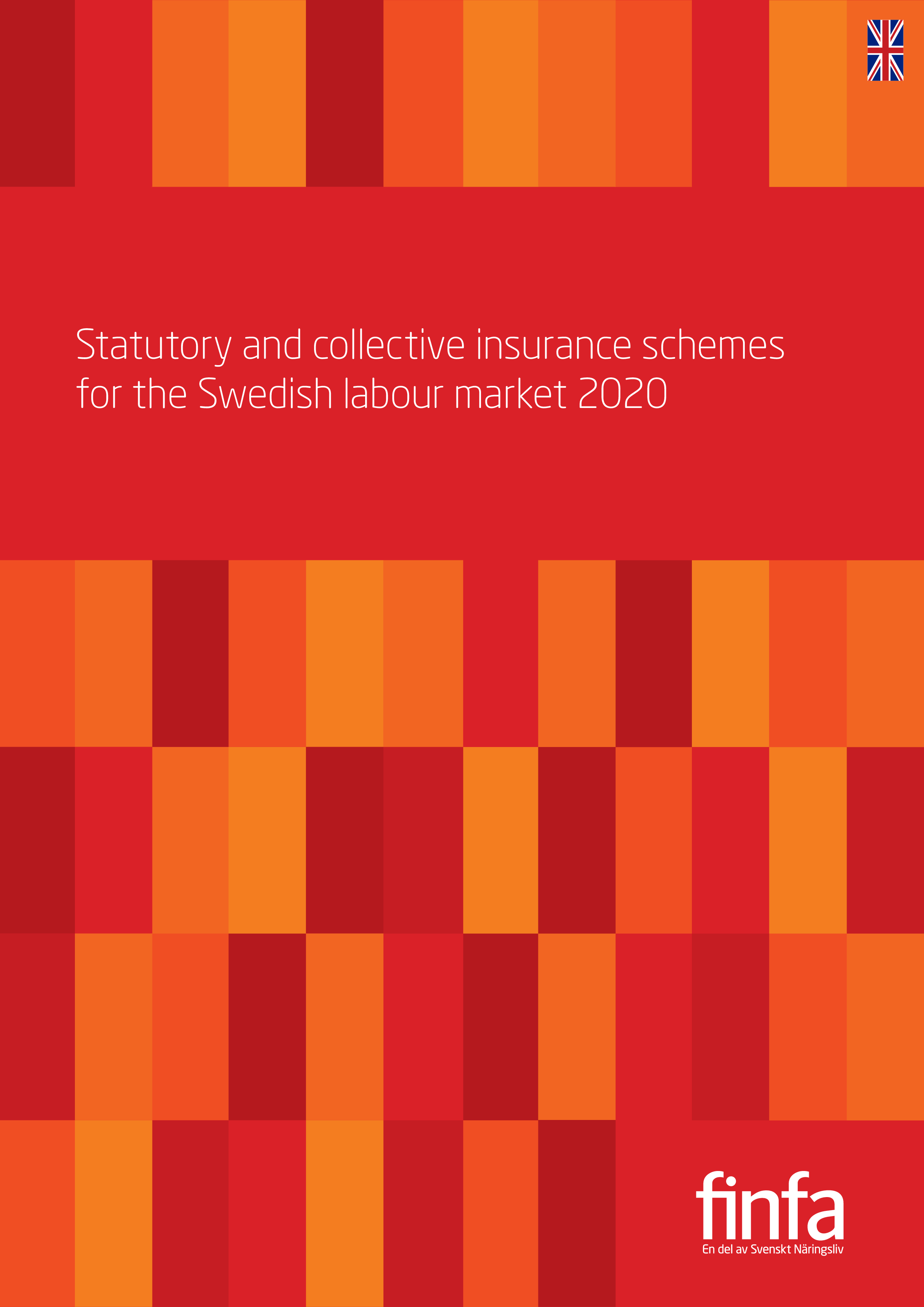 Statutory and collective insurance schemes for the Swedish labour market 2020